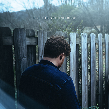 Let the Ground Rest CD
