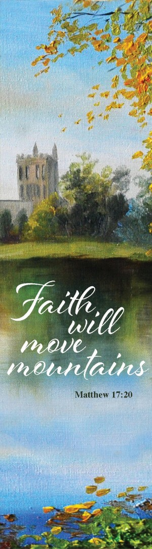 Faith Will Move Mountains Bookmark (Pack of 10)