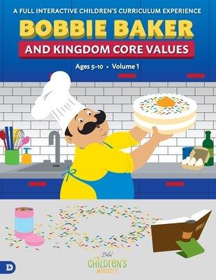 Bobbie Baker and Kingdom Core Values
