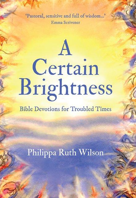Certain Brightness, A