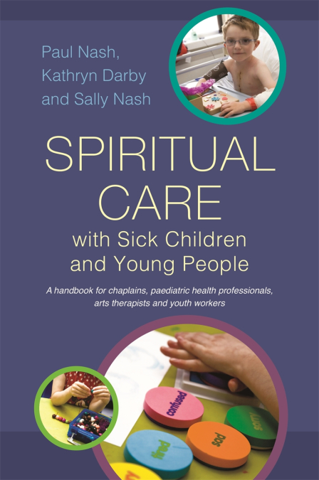 Spiritual Care with Sick Children and Young People