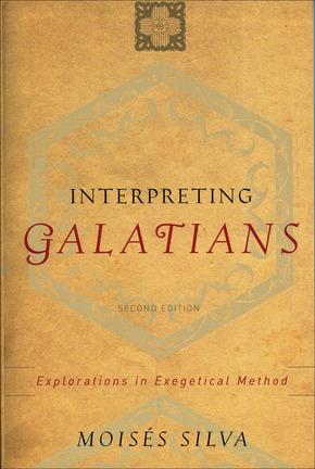 Interpreting Galatians, 2nd Edition