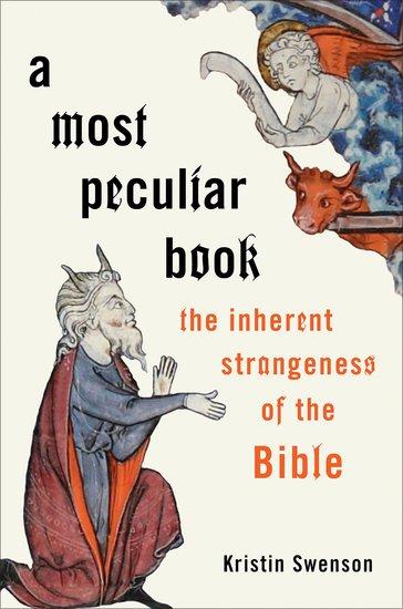 Most Peculiar Book, A