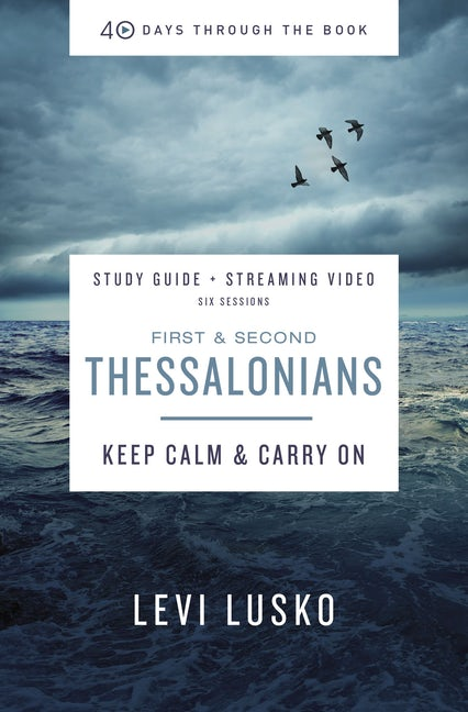 1 and 2 Thessalonians Study Guide + Streaming Video