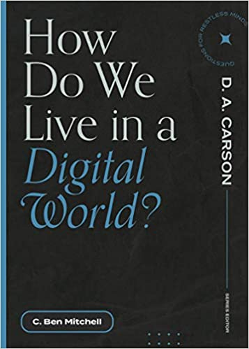 How Do We Live in a Digital World?