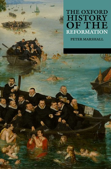 The Oxford History of the Reformation