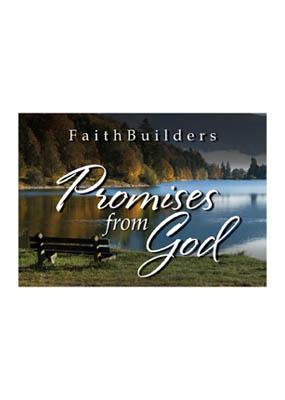 Faithbuilders: Promises from God