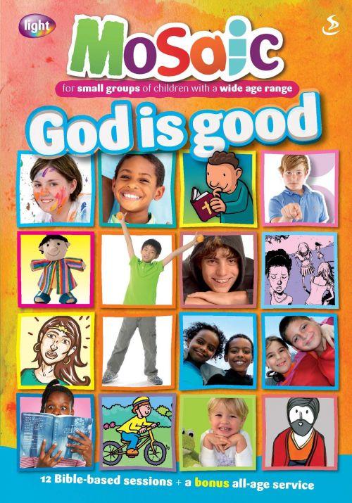 Mosaic: God Is Good