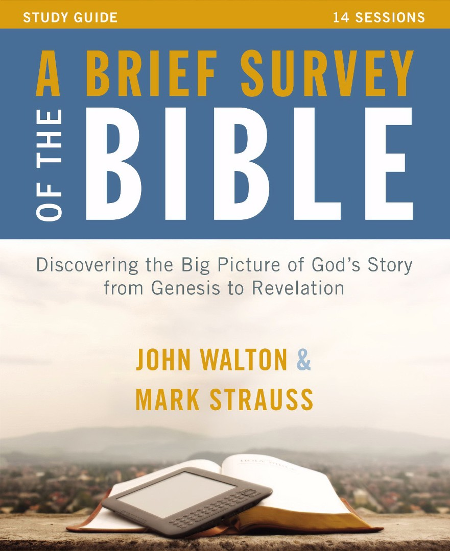 Brief Survey Of The Bible Study Guide With Dvd, A