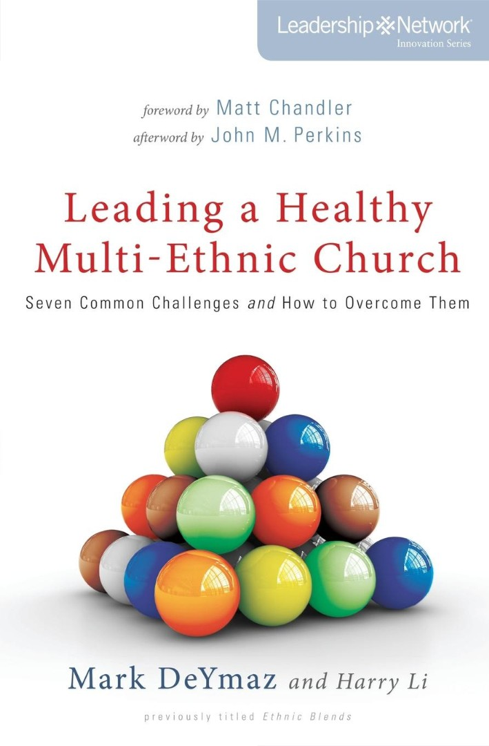 Leading A Healthy Multi-Ethnic Church