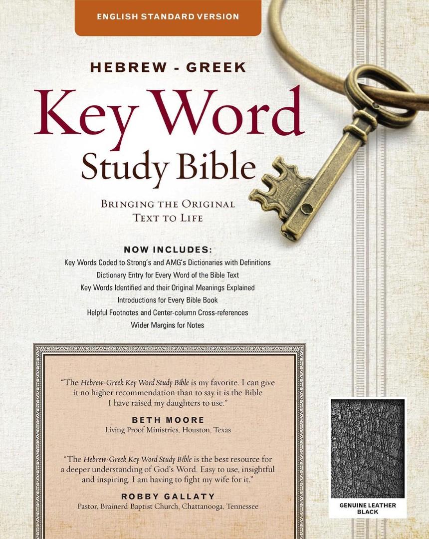 The ESV Hebrew-Greek Key Word Study Bible