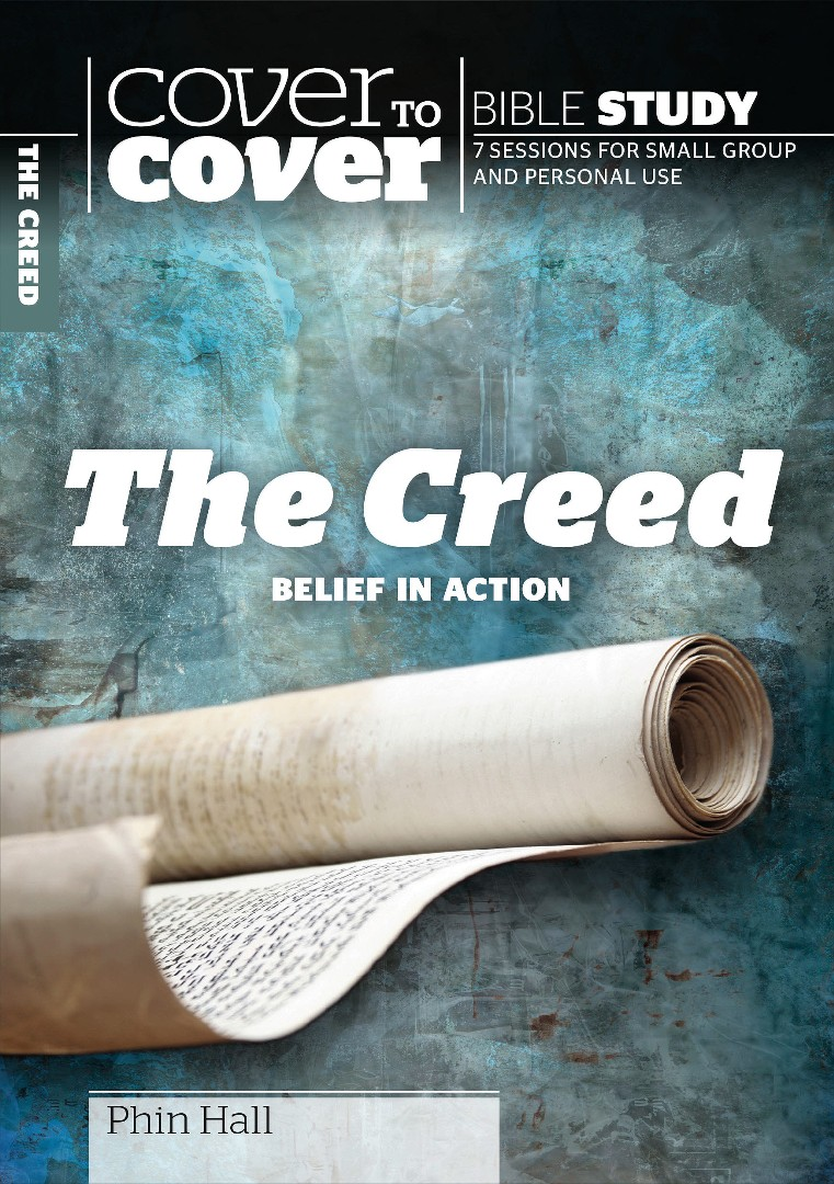 Cover To Cover Bible Study: The Creed