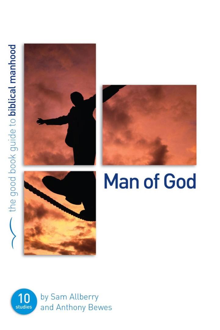 Man Of God (Good Book Guide)