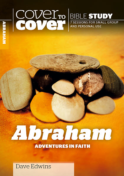Cover To Cover Bible Study: Abraham