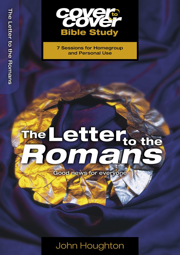 Cover To Cover Bible Study: Letter To The Romans