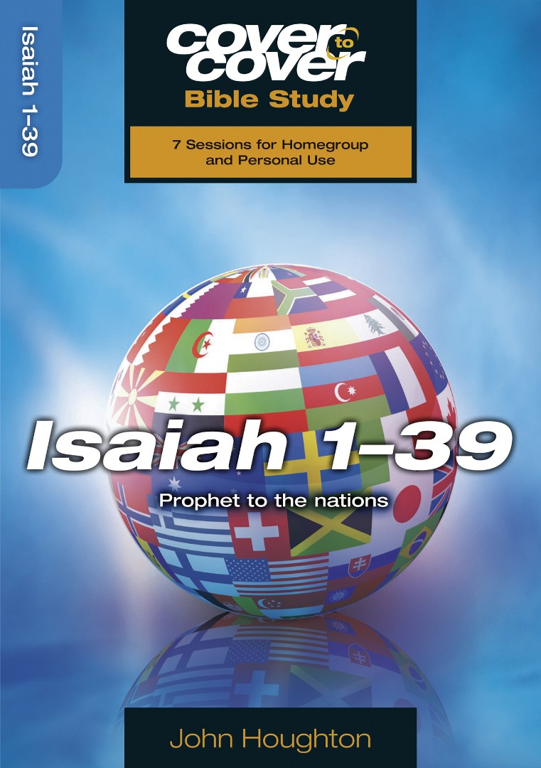 Cover To Cover Bible Study: Isaiah 1-39