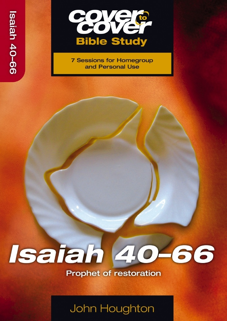 Cover To Cover Bible Study: Isaiah 40-66
