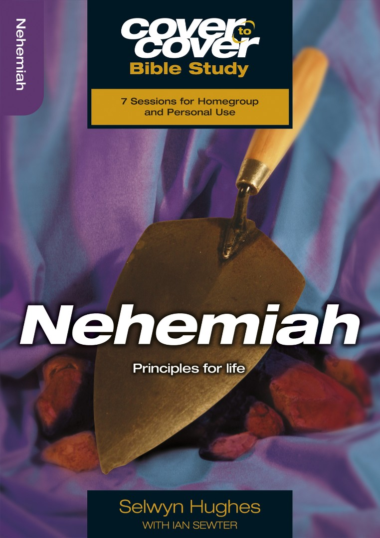 Cover to Cover Bible Study: Nehemiah