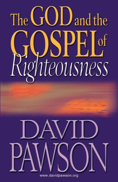 God and the Gospel of Righteousnes