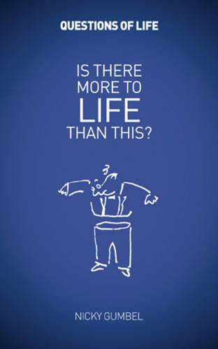 Questions of Life: Is There More To Life Than This?