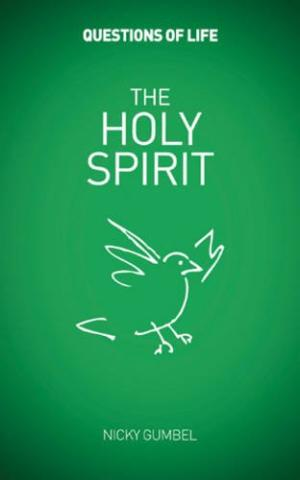 Questions of Life: The Holy Spirit