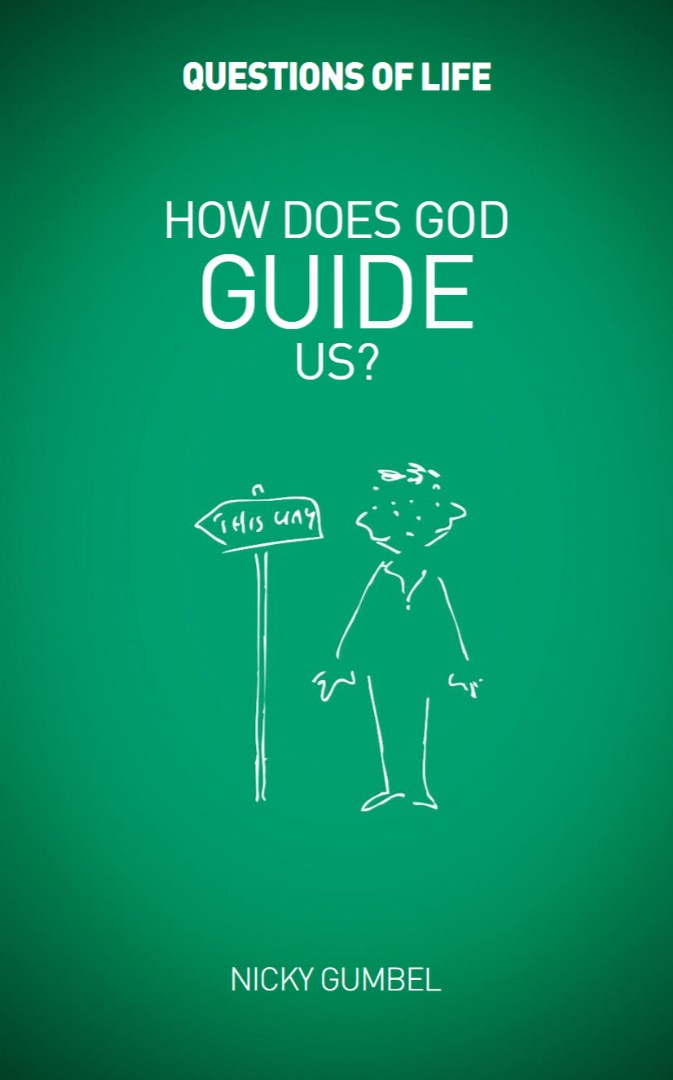 Questions of Life: How Does God Guide Us?