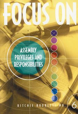 RB: 6 Focus On Assembly Privelages And Responsibilities
