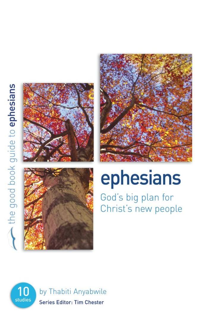 Ephesians: God's Big Plan