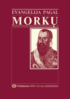 Evangelija Pagal Morku (Lithuanian Gospel of Mark)
