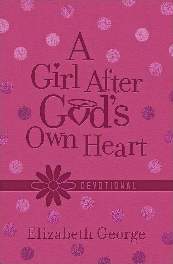 Girl After God's Own Heart Devotional, A