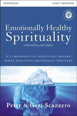 Emotionally Healthy Spirituality Course Workbook, Updated Ed