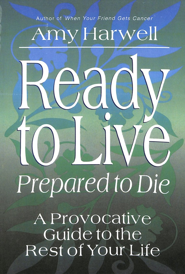 Ready To Live Prepared To Die