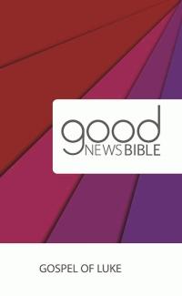 GNB Gospel Of Luke (Pack of 10)