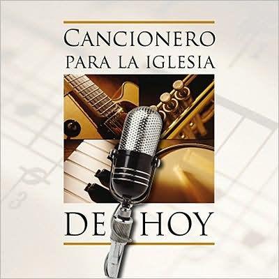 Cancionero Para La Iglesia De Hoy CD