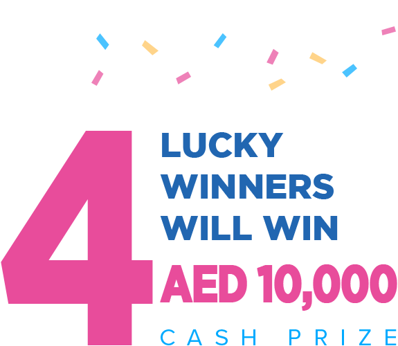 4 Winners will win AED 10,000
