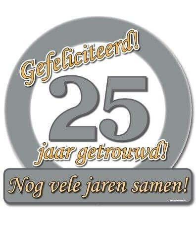Huldeschild - Special - 25 jaar getrouwd