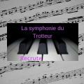 la symphonie du trotteur