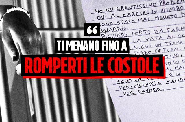"""Le lettere dei detenuti del carcere di Viterbo: """"Ti menano fino a renderti un vegetale"""""""