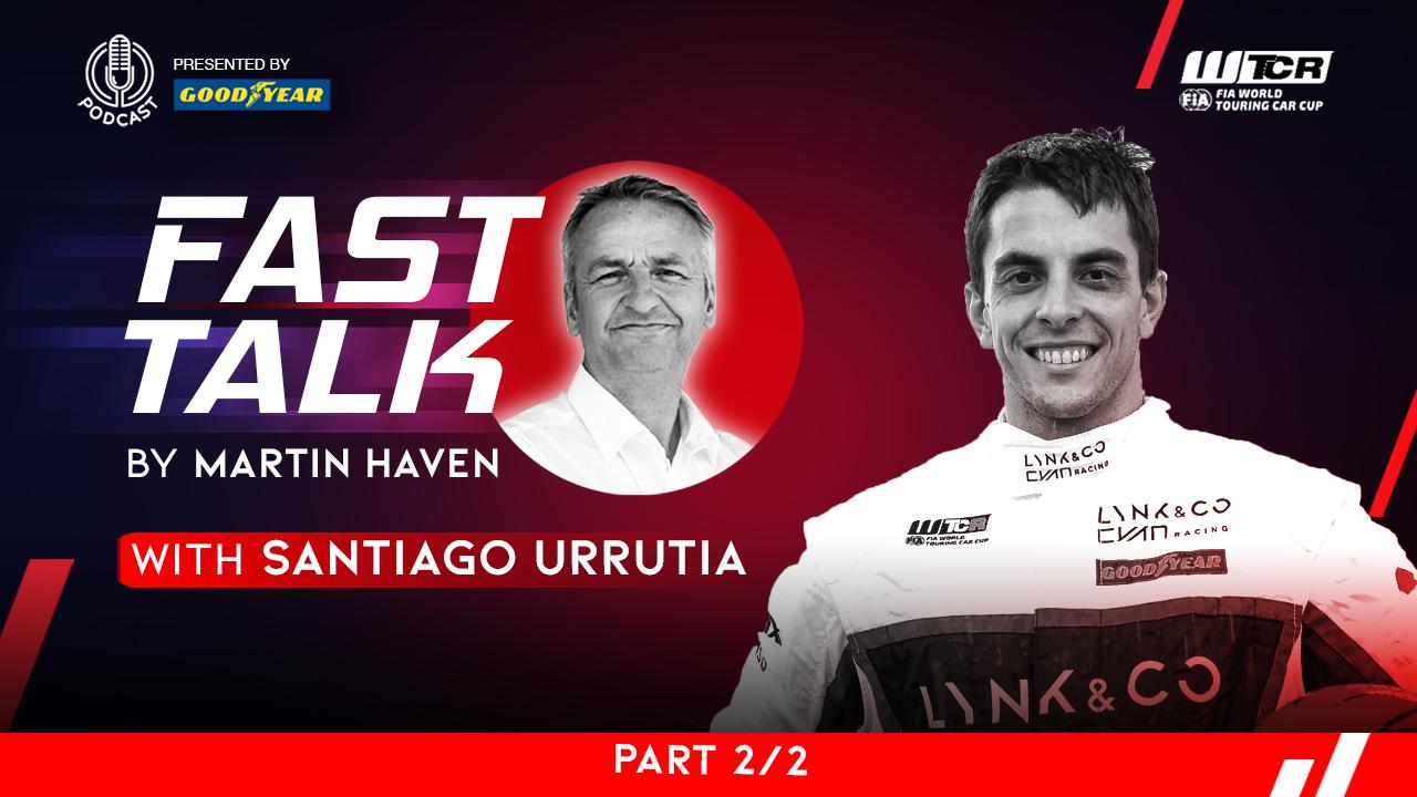 La deuxième partie du podcast WTCR Fast Talk présenté par Goodyear sur Santiago Urrutia est désormais disponible