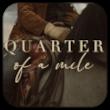 quarter of a mile