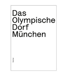 Munich's Olympic Village