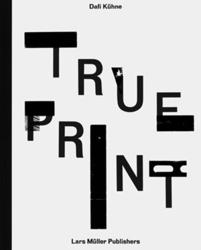 True Print: Dafi Kühne