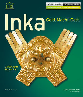 Inka – Gold. Macht. Gott.