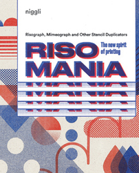 Risomania – The New Spirit of Printing