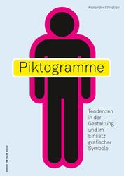 Piktogramme – Tendenzen in der Gestaltung und im Einsatz