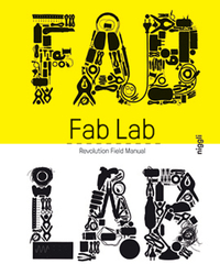 Fab Lab – Revolution Field Manual
