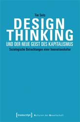 Design Thinking und der neue Geist des Kapitalismus