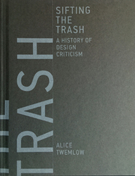 Sifting the Trash – A History of Design Criticism