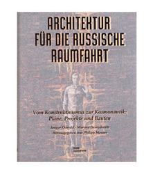 Architektur für die russische Raumfahrt