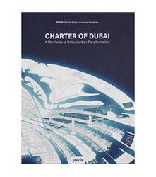 Charter of Dubai – A Manifesto of Critical Urban Transformation